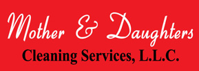 Mother & Daughters Cleaning Service, LLC